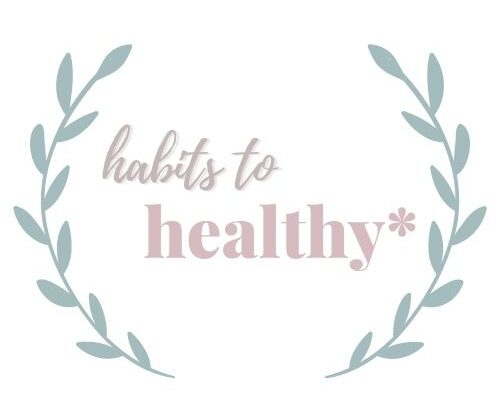 Habits to Healthy